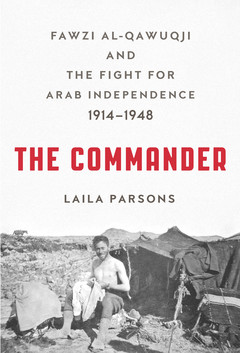 Cover of The Commander book shows Fawzi al-Qawuqji as young man sitting in front of tent