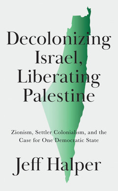 Cover of Decolonizing Israel, Liberation Palestine book
