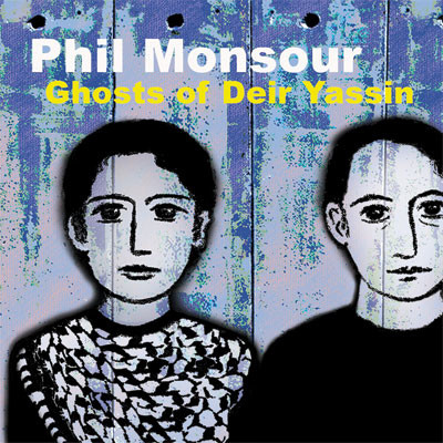 Cover of Ghosts of Deir Yassin album