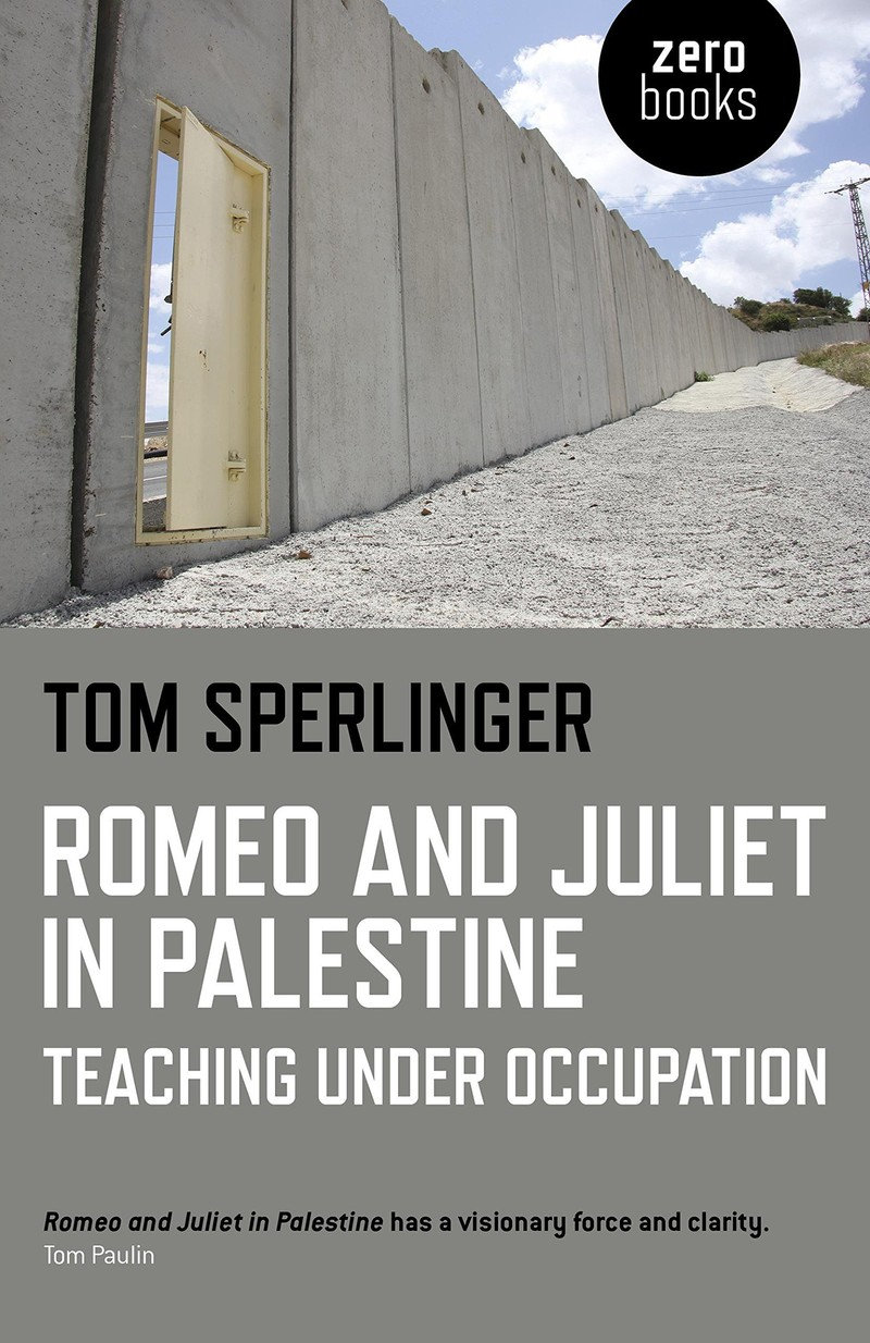 Cover of Romeo and Juliet in Palestine book shows photograph of Israel's concrete wall in West Bank