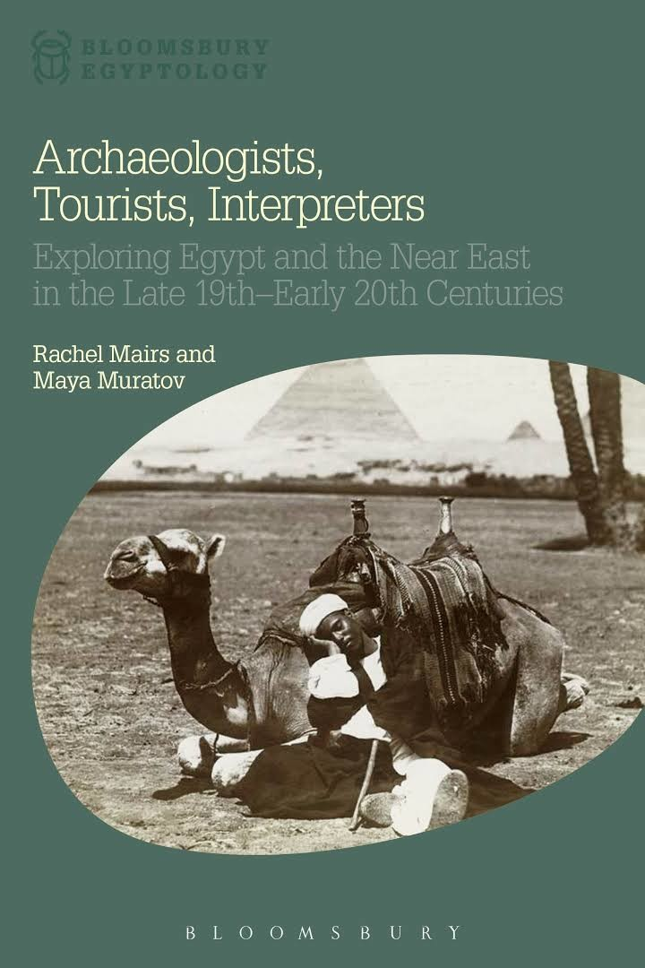 Cover of Archaeologists, Tourists, Interpreters book