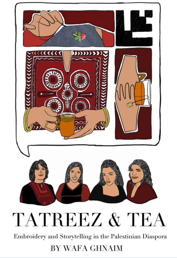 Cover of Tatreez & Tea shows cartoon illustration of four women and talk bubble showing hands embroidering and holding tea with cross-stitch embroidery motifs
