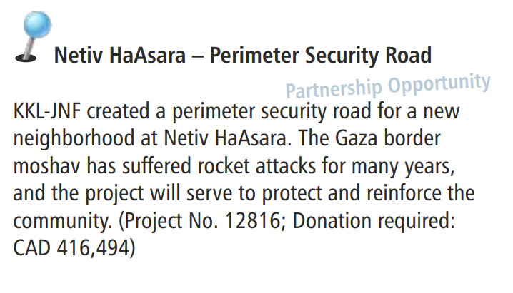 JNF Canada's 2017 Staff Mission report says JNF has created a perimeter security road for a new neighborhood at Netiv HaAsara.