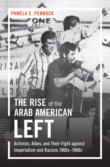 Cover of The Rise of the Arab American Left book