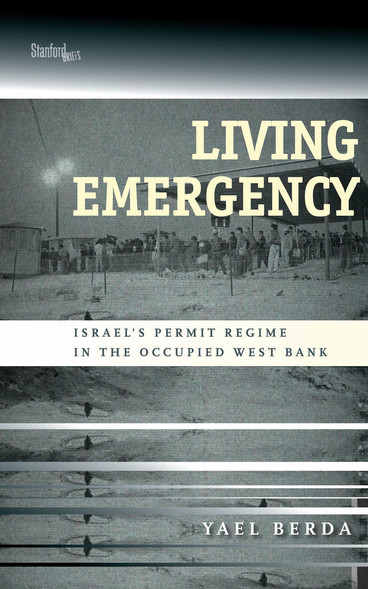 Cover of Living Emergency book shows photograph of Palestinians queued at checkpoint